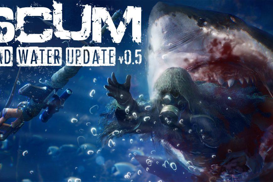 SCUM 0.5 Deep water